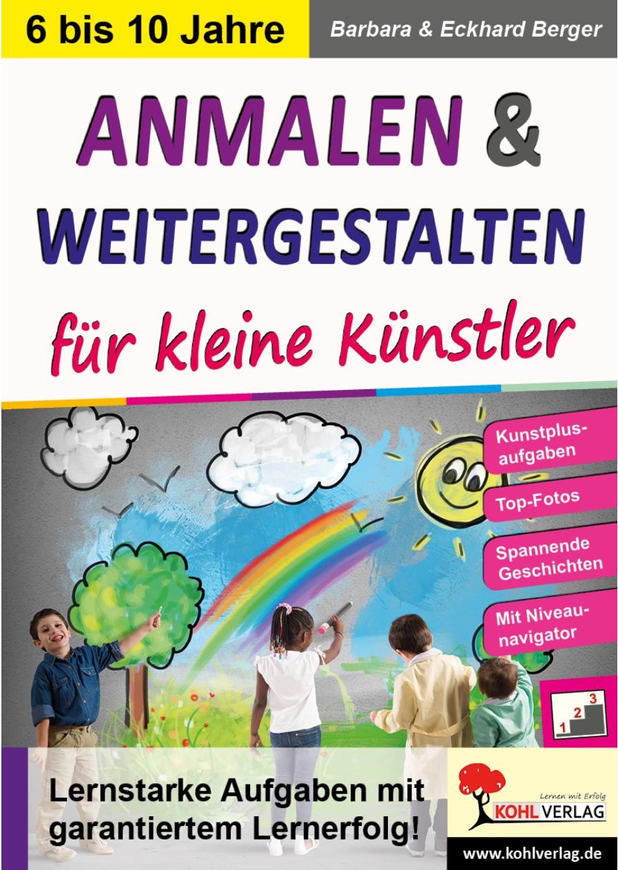 Anmalen Weitergestalten Grundschule Sekundarstufe Kunstbuch Eckhard Berger