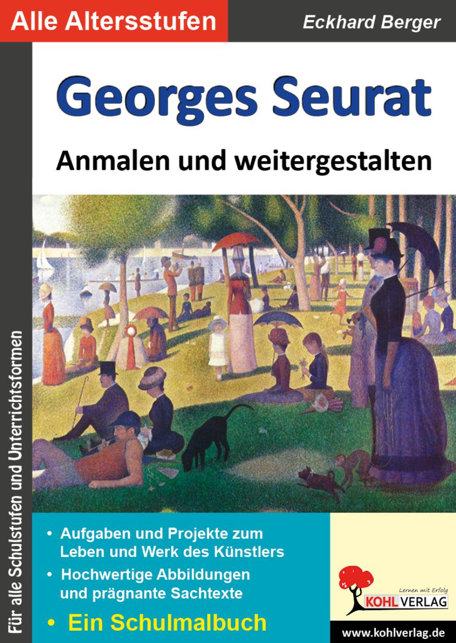 Georges Seurat Schulmalbuch Kunstbuch Eckhard Berger