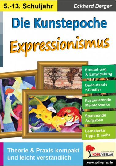 kunstepoche expressionismus eckhard berger kunstbuch