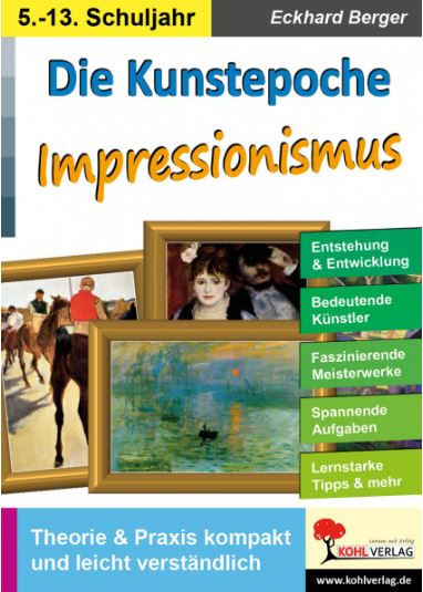 kunstepoche impressionismus eckhard berger kunstbuch